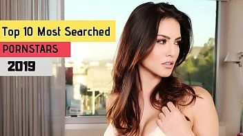 Top 10 almost any searched pornstars of 2019